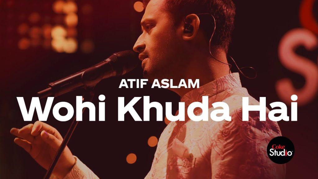 Atif Aslam wahi Khuda hai Coke studio season 12